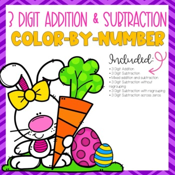 Easter 3 Digit Addition and Subtraction Color-By-Number by ...