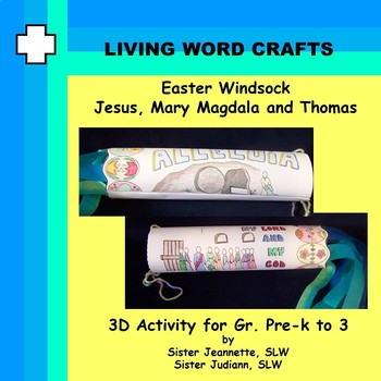 Easter 3D Windsock Jesus, Mary Magdala and Thomas Pre-K to Gr.3