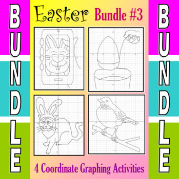 Easter - 4 Coordinate Graphing Activities - Bundle #3