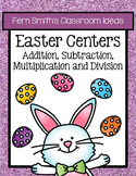 Easter Addition, Subtraction, Multiplication and Division Center Games