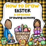 Easter A How to Draw Directed Drawing Activity Distance Learning