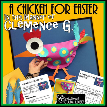 Easter Art Activity: A Chicken for Easter, in the Style of Clémence G.