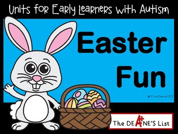 Units for Early Learners with Autism: Easter Fun