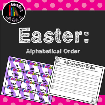 Easter ABC Alphabetical Order Featuring 220 Dolch Words