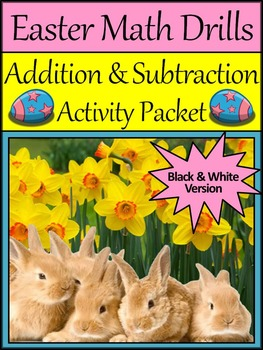 Easter Worksheets: Easter Math Drills Addition & Subtraction Activity Packet