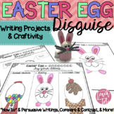 Easter Activities Easter Egg Disguise Writing Project