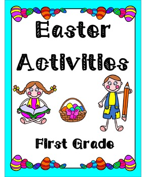Easter Activities First Grade (Literacy & Math)