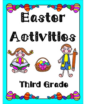 Easter Activities Third Grade (Literacy & Math)