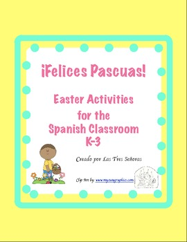 Easter Activities for K-3 Grade/ Las Pascuas