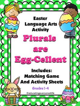 Easter Activity - Plurals Are Egg-Cellent