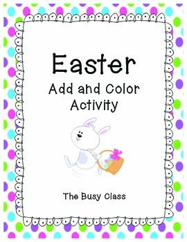 Easter Add and Color Activity