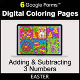 Easter: Adding & Subtracting 3 Numbers - Google Forms | Di