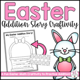 Easter Addition Story