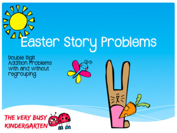 Easter Addition Story Problems with/and without regrouping