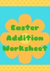 Easter Addition Worksheet