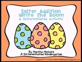 Easter Addition Write the Room - A Differentiated Math Activity