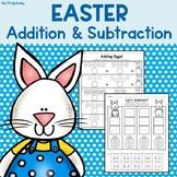 Easter Activities: Addition & Subtraction (Kindergarten Math, Easter Worksheets)