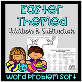 Easter Addition and Subtraction Word Problem Sort