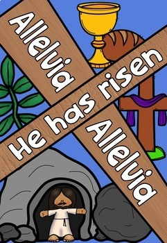 Easter Sunday ~ Alleluia, Jesus Has Risen Posters & Coloring Pages