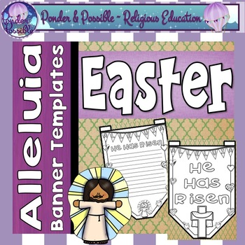 Easter Sunday ~ Alleluia, Jesus Has Risen Banner Templates