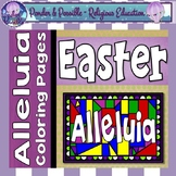 Easter ~ Alleluia, Coloring Pages ~ Bible Theme