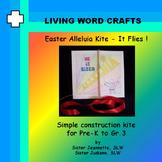 Easter Alleluia Kite - It Flies ! 3D Activity for Pre-K to Gr.3