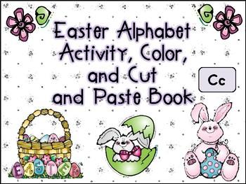 Easter Alphabet Activity Color Cut and Paste Book Cc