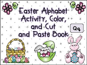 Easter Alphabet Activity Color Cut and Paste Book Qq