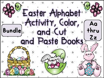 Easter Alphabet Activity Color Cut and Paste Books Aa Thru Zz Bundle