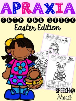 Easter Apraxia: Snip and Stick!