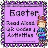 Easter/April Read Aloud QR Codes and Activities