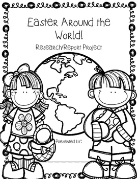 Easter Around the World {Research Project}
