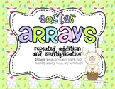 Easter Arrays - Repeated Addition and Multiplication