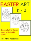 Easter Egg Art - Kindergarten - First - Second and Third Grades