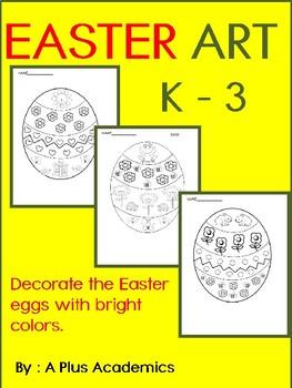 Easter Egg Art - Kindergarten - First - Second and Third Grades