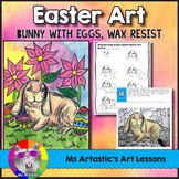 Easter Art Project, Easter Bunny Wax Resist