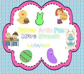 Easter Artic Fun: More Sounds - k,g,f,v,sh,ch