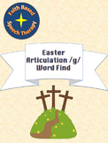 Easter Articulation /g/ Word Find * No Prep * Speech Therapy