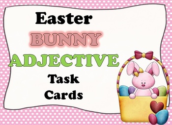 Easter BUNNY Adjective Task Cards