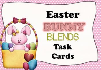 Easter BUNNY Blends Task Cards