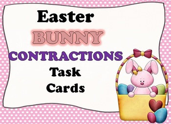 Easter BUNNY Contraction Task Cards