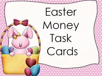 Easter BUNNY Money Task Cards