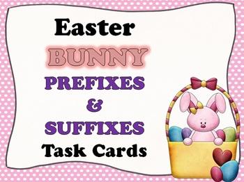 Easter BUNNY Prefixes/Suffixes Task Cards