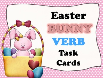 Easter BUNNY Verb Task Cards