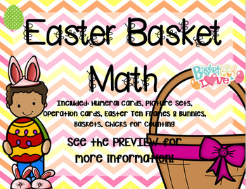Easter Basket Math for LOTS of Math Skill Practice