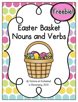 Easter Basket Nouns and Verbs {Freebie!}