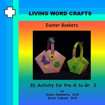 Easter Baskets 3D for Pre-K to Gr.3