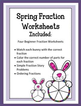Easter Beginner Fraction Worksheets.  Spring Bunnies Story Problems
