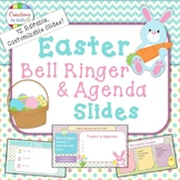 Easter Bell Ringer and Daily Agenda Slide Templates  (Editable)