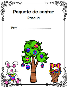 Easter Bilingual Counting Packet/ Paquete de contar pascua